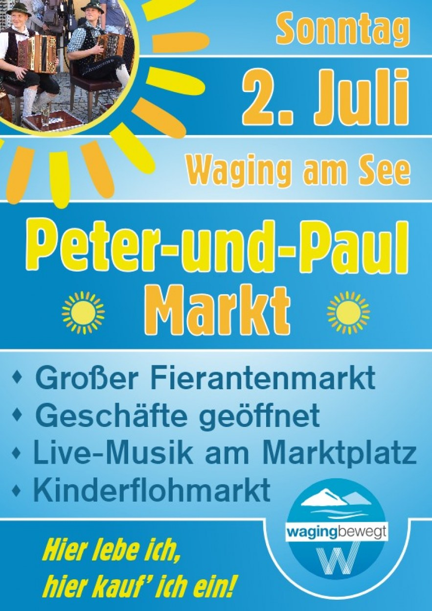 Peter-und-Paul-Markt am So., 2. Juli in Waging am See