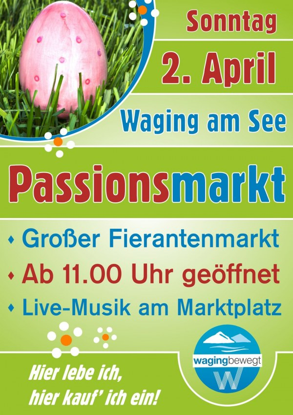 Passionsmarkt am Sonntag, 2. April in Waging