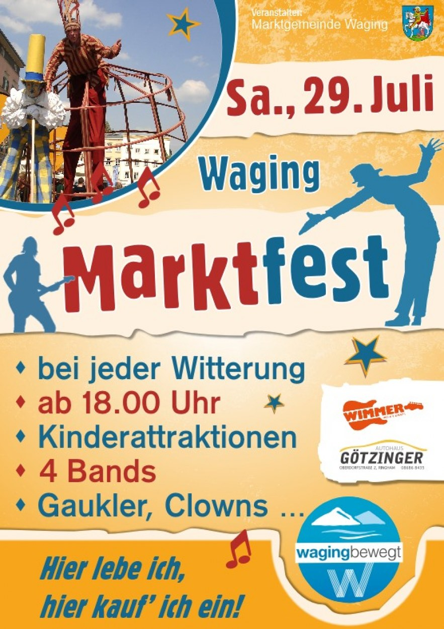 Marktfest in Waging am Sa., 29. Juli