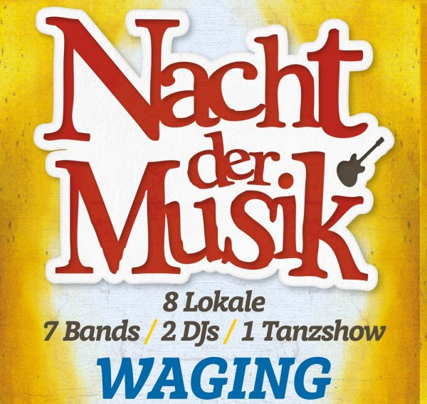 Nacht der Musik am 8. April in Waging